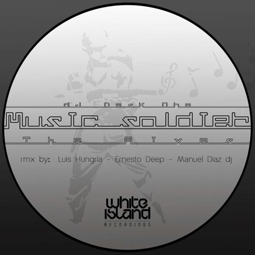 Dj Desk One - Music Soldier (Luis Hungria Remix)