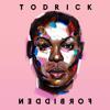Forbidden (feat. Jade Novah & Keala Settle)