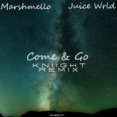 Juice WRLD & Marshmello - Come & Go (Kniight Remix)