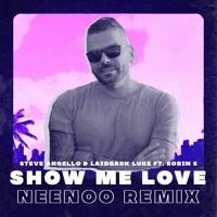 Show Me Love (NEENOO Remix) [Radio Edit]