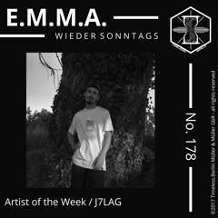 E.M.MA. wieder Sonntags Podcast No. 178 J7LAG