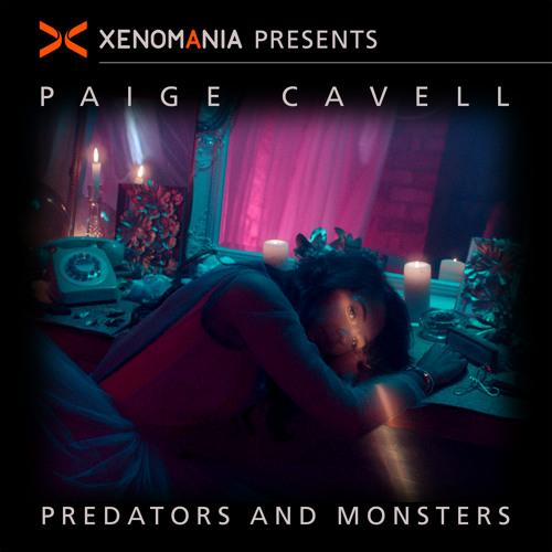 Predators & Monsters (Xenomania Presents Paige Cavell) [Xenomania Club Mix]
