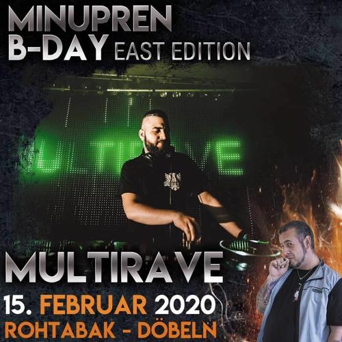 Multirave @ Minupren B-Day *EAST EDITION* (Rohtabak, Döbeln) 15-02-2020