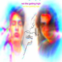 we like getting high feat. @chanelfather LOUDER AND BETTER [prod. @reachelliott]