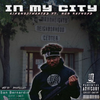 Cover mp3 In My City (feat  MCM Raymond)