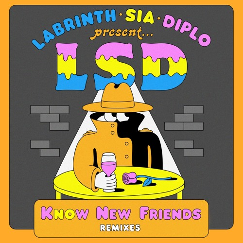 LSD feat. Sia, Diplo, and Labrinth - No New Friends (Hibell Remix)
