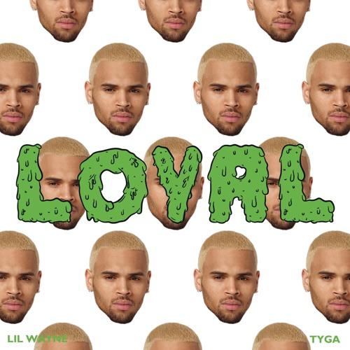 Loyal (feat. Lil Wayne & Tyga)
