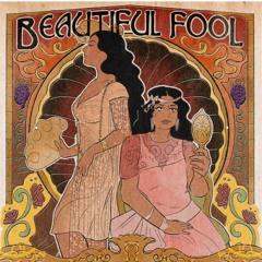 Beautiful Fool