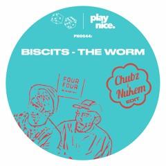 PN0044: The Worm (Chubz & Nukem EDIT)