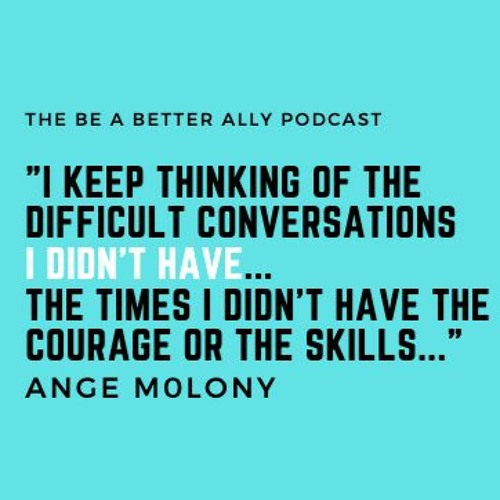 Episode 21: The difficult conversations I didn't have...