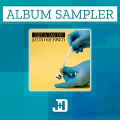 Album Sampler (Get A Jab Of Justin+Derrick)