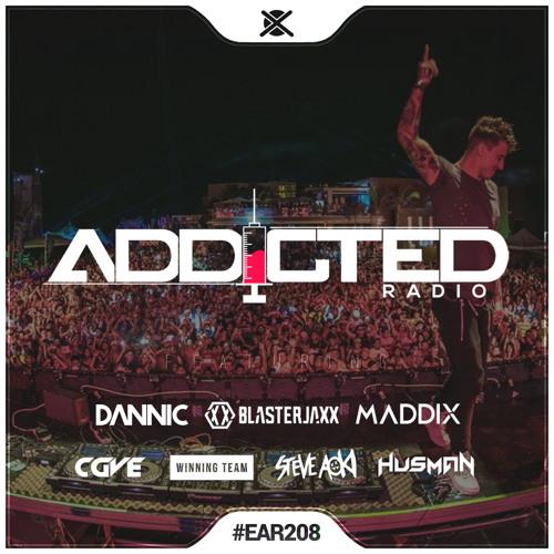 Addicted Radio #208