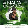 Naija Overdose Mix Vol 10 [Wizkid, Davido, Fireboy, Joeboy, Rema, Burna Boy, Tekno, Naira Marley]