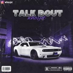 WHOSJET -Talk Bout
