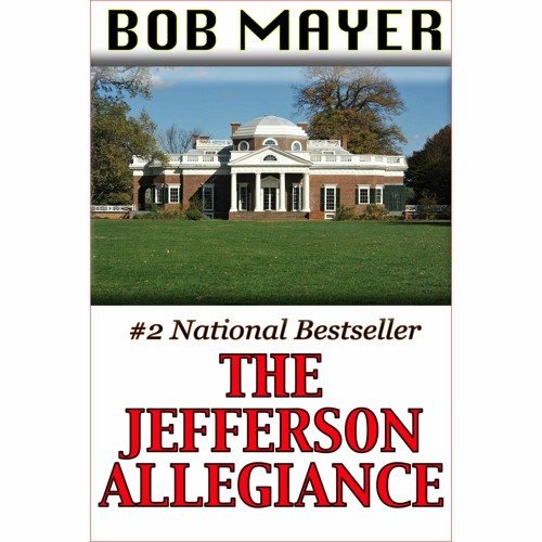 The Jefferson Allegiance (The Presidential Series Book 1)