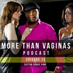 Episode 13 | Cotton Candy Pimp
