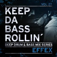 KEEP DA BASS ROLLIN´ vol 27 - Effex