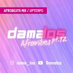Afrovibes pt.12 by Damalos | AFROBEATS MIX 2021 (ft. JULS | BELLA SHMURDA | NINIOLA | BURNA BOY)