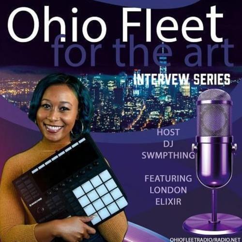 Ohio Fleet DJs - For The Art w/ London Elixir