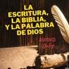 Download ESCRITURA BIBLIA Y PALABRA DE DIOS Mp3