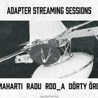 Adapter Streaming Sessions @ Kreiselfunk 01.08.