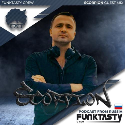 FunkTasty Crew #137 · Dj Scorpion - Guest Mix