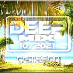 DEEP MIX 10 2021 BY DJ GEISSON COSTA