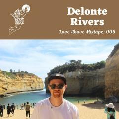 Love Above Mix 006: Delonte Rivers