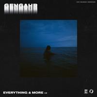 Gengahr - Everything & More