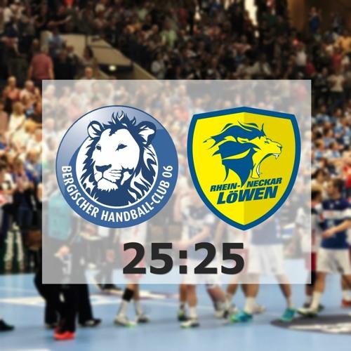 Bergischer HC vs. Rhein Neckar Löwen - Stimmen zum Spiel