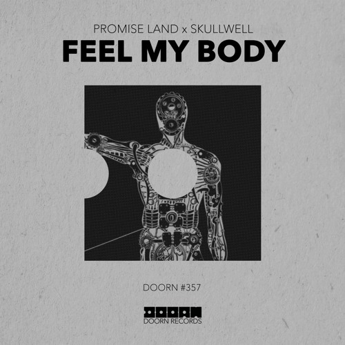Promise Land x Skullwell - Feel My Body [OUT NOW]