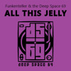 All This Jelly (Sasac's Remix Instrumental)