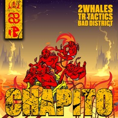 2Whales feat. Bad District - Chapito