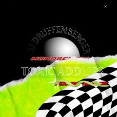 Toxic Addlips - DJ DRUFFENBERGER REMIX