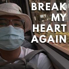 Break My Heart Again - FINNEAS (Cover)