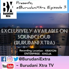 Burudani Xtra episode 3 11th june 2021