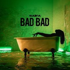 Saïfa - Bad Bad (Audio Officiel ) 2K20