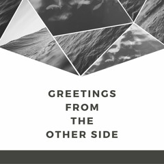 Greetings From The Other Side (Instrumental Demo)