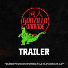 Godzilla Unmade (Trailer)
