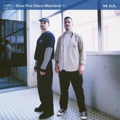 Slow Fire Disco Machine (14.07.21)