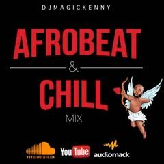 Afrobeat & Chill   Chill Afrobeat 2021   Afrobeat Love 2021