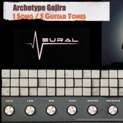 Episode 2 - NeuralDSP Gojira Plugin 1 Song 5 Tones