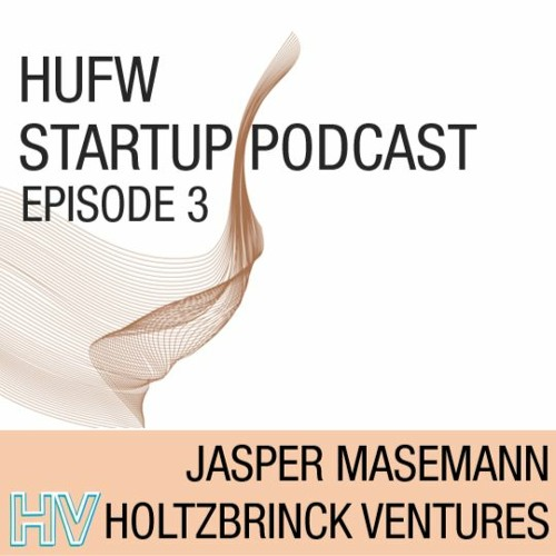 HUFW Startup Podcast Episode 3: Business and Corona crisis management with Holtzbrinck Ventures