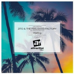 Zito & The Feelgood Factory Feat. Jessica Folcker - Waiting (Ian Tosel & Arthur M Remix)