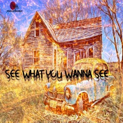 Youngie - See What You Wanna See