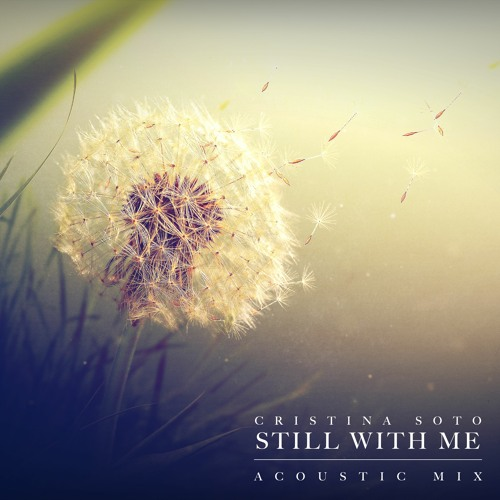 Still With Me (Acoustic Mix)
