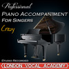 Crazy ('I Dreamed a Dream & Susan Boyle' Piano Accompaniment) [Professional Karaoke Backing Track]