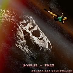 """T-Rex (Tomb Raider 1 OST """"The T-Rex - Part 2"""") [Freetrack]"""
