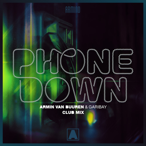 armin van buuren phone down club mix