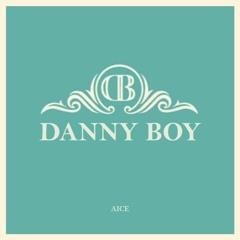 I love you so(Danny boy)